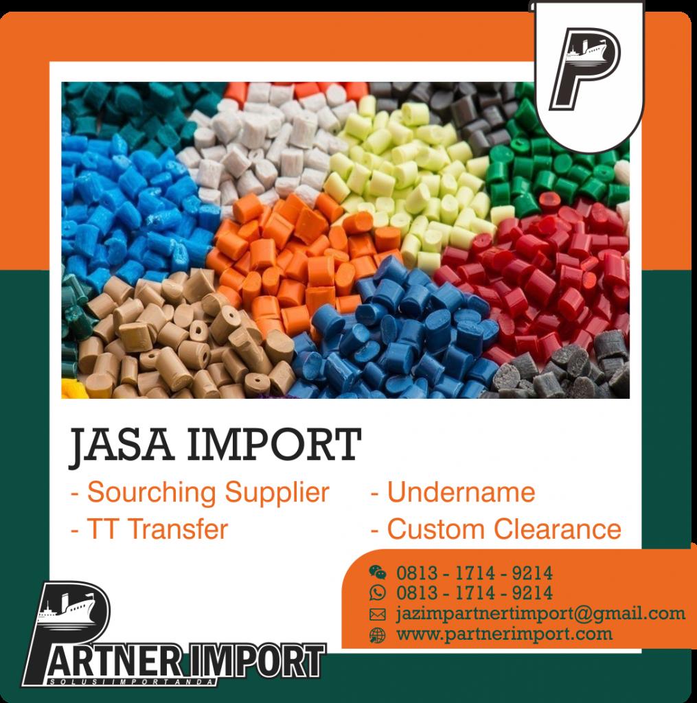 JASA IMPORT BIJI PLASTIK | JGC CARGO | 081317149214